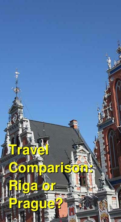 Riga vs. Prague Travel Comparison