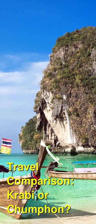 Krabi vs. Chumphon Travel Comparison