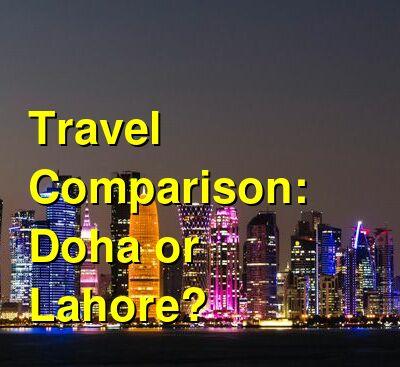 Doha vs. Lahore Travel Comparison