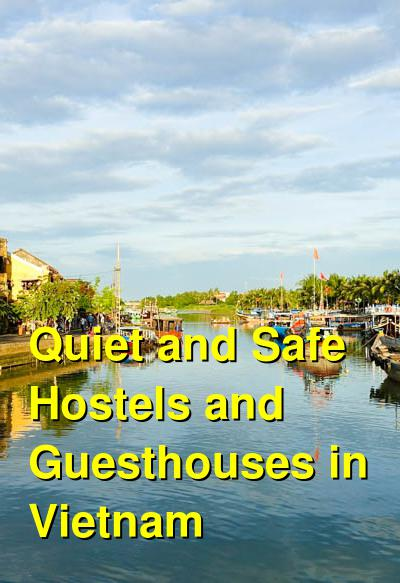 Quiet and Safe Hostels and Guesthouses in Vietnam | Budget Your Trip