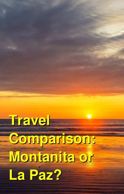 Montanita vs. La Paz Travel Comparison