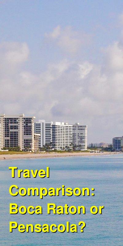 Boca Raton vs. Pensacola Travel Comparison