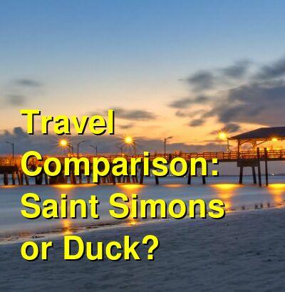 Saint Simons vs. Duck Travel Comparison