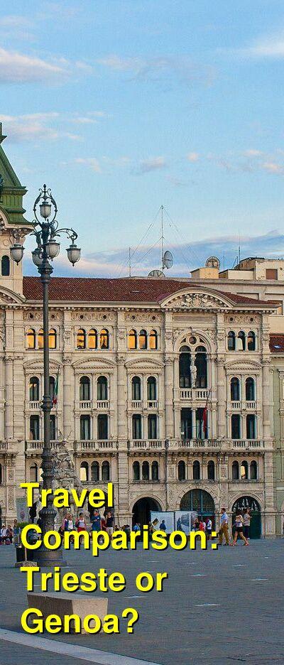 Trieste vs. Genoa Travel Comparison