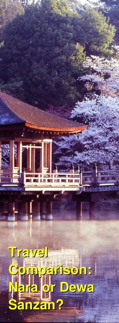 Nara vs. Dewa Sanzan Travel Comparison