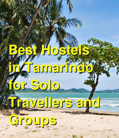 Best Hostels in Tamarindo for Solo Travellers and Groups | Budget Your Trip