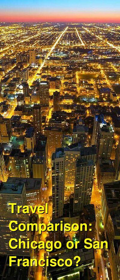 Chicago vs. San Francisco Travel Comparison