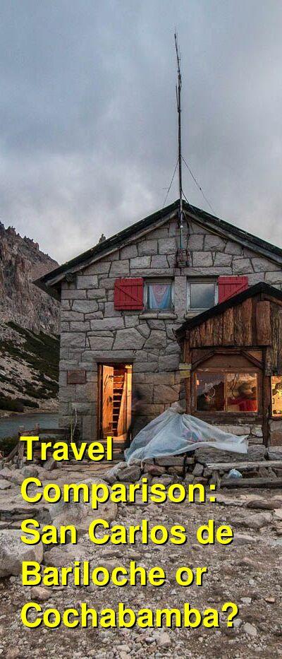 San Carlos de Bariloche vs. Cochabamba Travel Comparison
