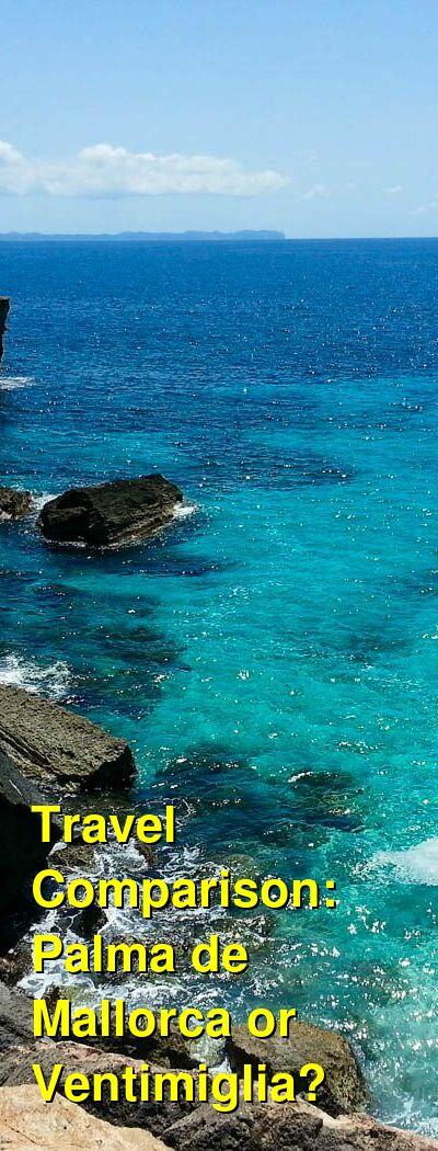Palma de Mallorca vs. Ventimiglia Travel Comparison
