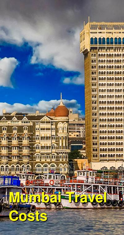 Mumbai Travel Cost - Average Price of a Vacation to Mumbai: Food & Meal Budget, Daily & Weekly Expenses | BudgetYourTrip.com
