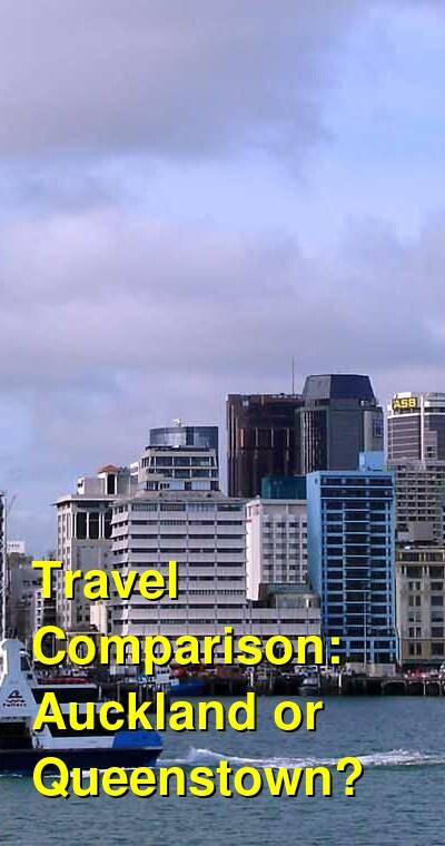 Auckland vs. Queenstown Travel Comparison