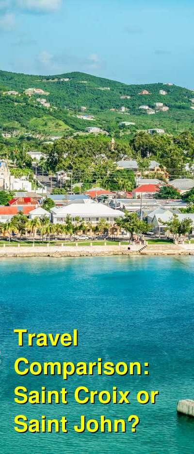 Saint Croix vs. Saint John Travel Comparison