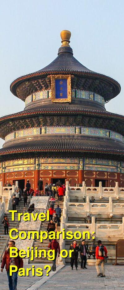Beijing vs. Paris Travel Comparison