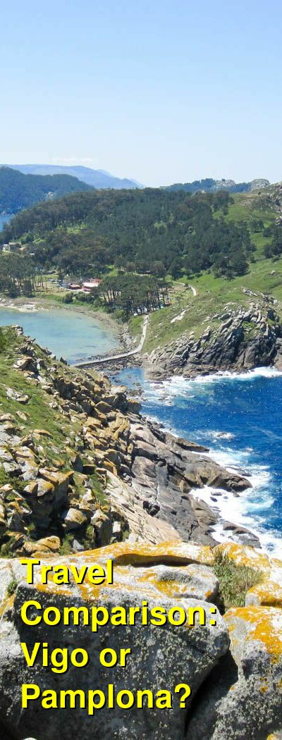 Vigo vs. Pamplona Travel Comparison