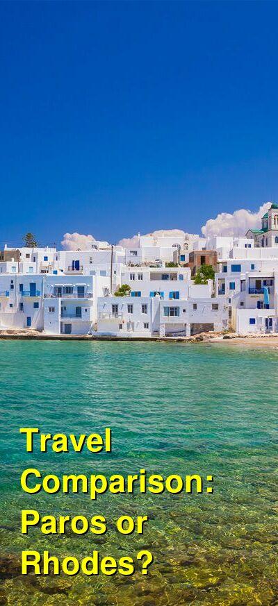 Paros vs. Rhodes Travel Comparison