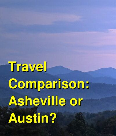 Asheville vs. Austin Travel Comparison