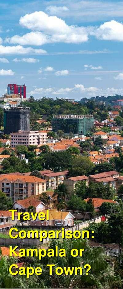 Kampala vs. Cape Town Travel Comparison