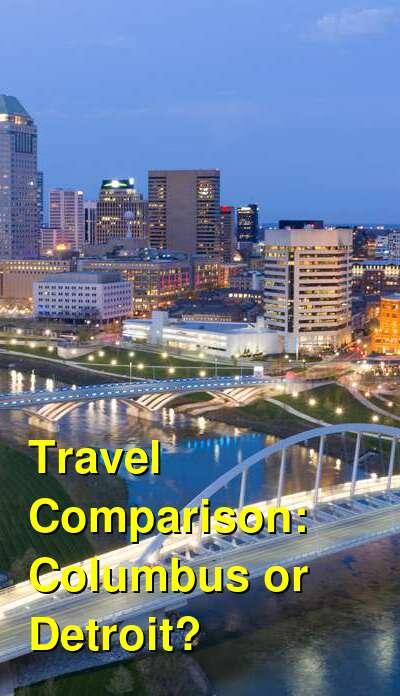Columbus vs. Detroit Travel Comparison