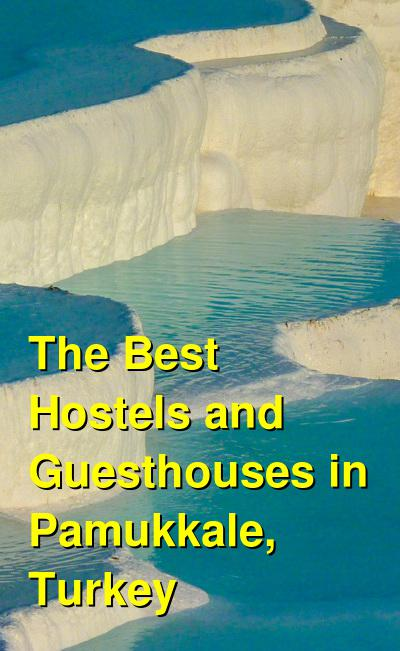 The Best Hostels and Guesthouses in Pamukkale, Turkey | Budget Your Trip