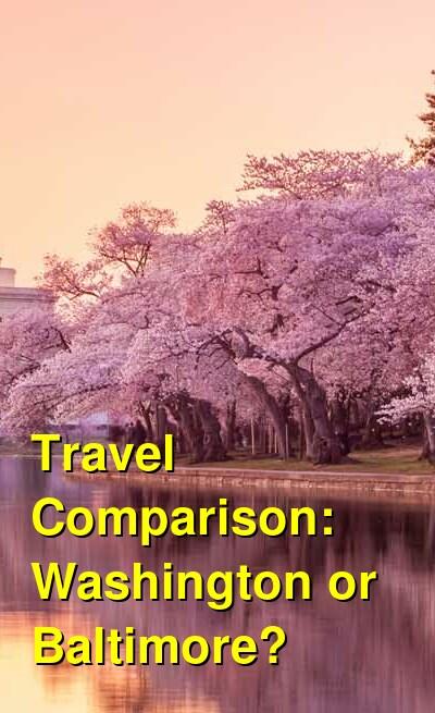 Washington vs. Baltimore Travel Comparison
