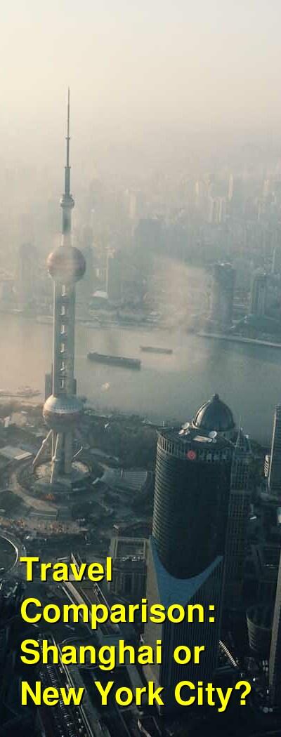 Shanghai vs. New York City Travel Comparison