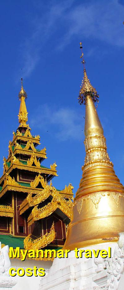 Myanmar Travel Cost - Average Price of a Vacation to Myanmar: Food & Meal Budget, Daily & Weekly Expenses | BudgetYourTrip.com