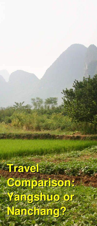 Yangshuo vs. Nanchang Travel Comparison