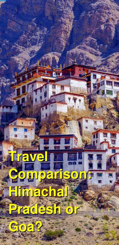 Himachal Pradesh vs. Goa Travel Comparison