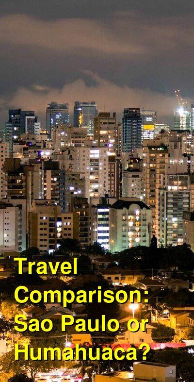 Sao Paulo vs. Humahuaca Travel Comparison