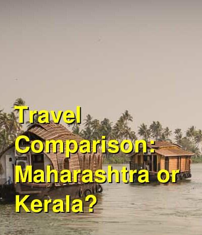Maharashtra vs. Kerala Travel Comparison