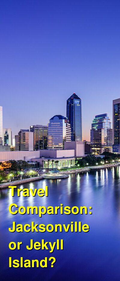 Jacksonville vs. Jekyll Island Travel Comparison