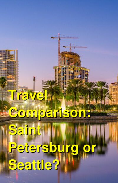 Saint Petersburg vs. Seattle Travel Comparison
