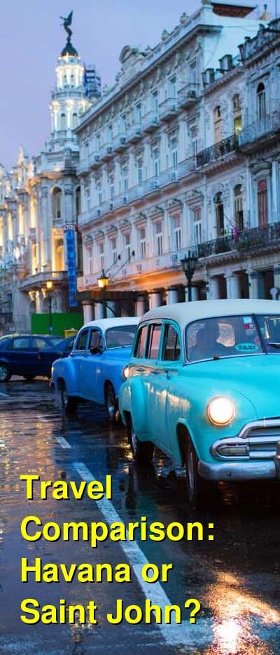 Havana vs. Saint John Travel Comparison