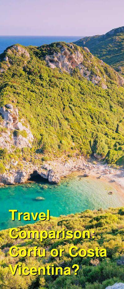 Corfu vs. Costa Vicentina Travel Comparison