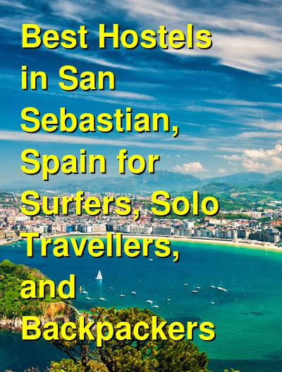 Best Hostels in San Sebastian, Spain for Surfers, Solo Travellers, and Backpackers | Budget Your Trip