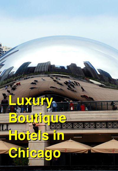 Luxury Boutique Hotels in Chicago | Budget Your Trip