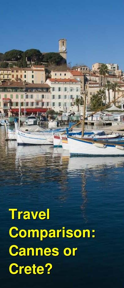 Cannes vs. Crete Travel Comparison