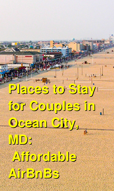 Places to Stay for Couples in Ocean City, MD: Affordable AirBnBs (September 2020) | Budget Your Trip