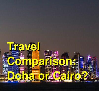 Doha vs. Cairo Travel Comparison