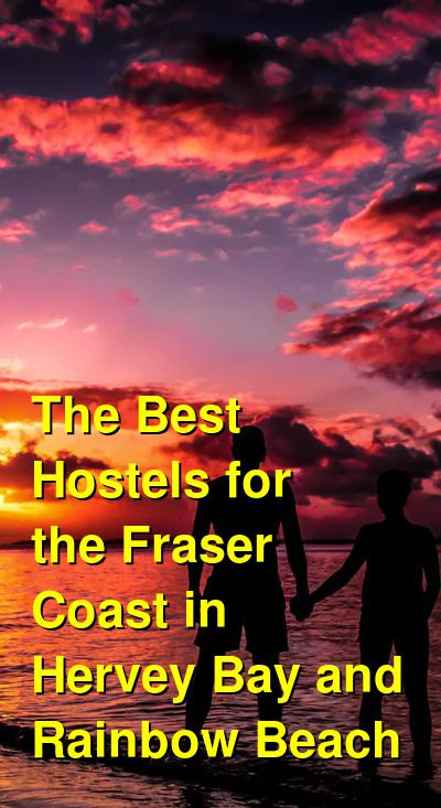 The Best Hostels for the Fraser Coast in Hervey Bay and Rainbow Beach   Budget Your Trip