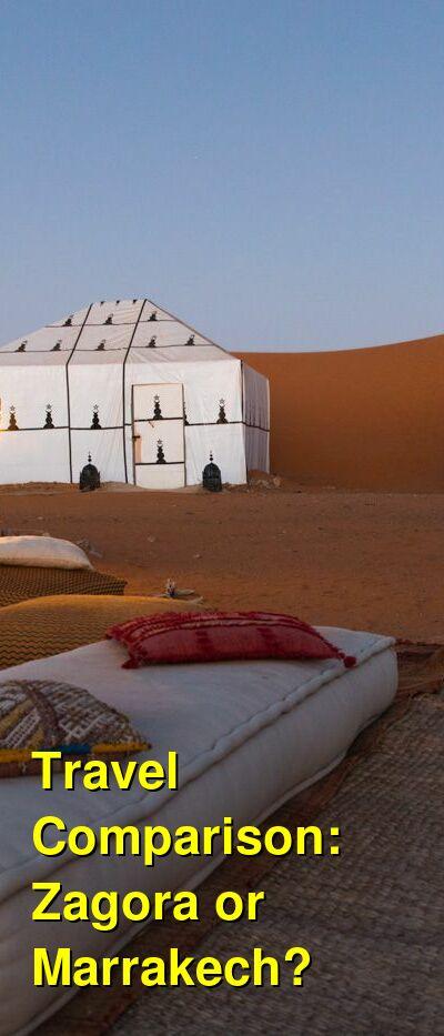Zagora vs. Marrakech Travel Comparison