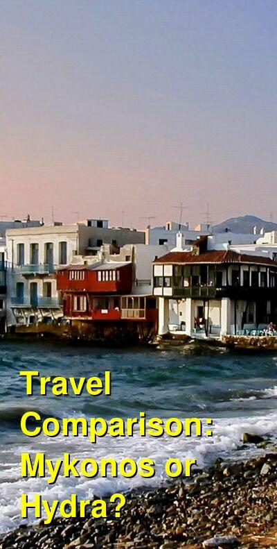 Mykonos vs. Hydra Travel Comparison