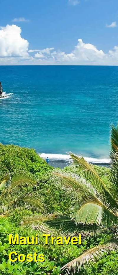 Maui Travel Cost - Average Price of a Vacation to Maui: Food & Meal Budget, Daily & Weekly Expenses | BudgetYourTrip.com