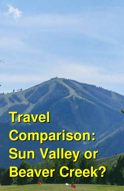 Sun Valley vs. Beaver Creek Travel Comparison