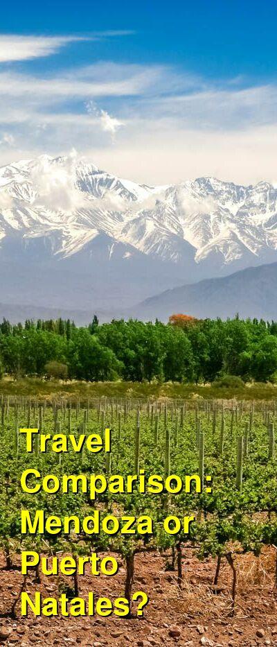 Mendoza vs. Puerto Natales Travel Comparison