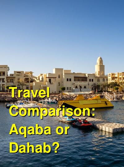 Aqaba vs. Dahab Travel Comparison