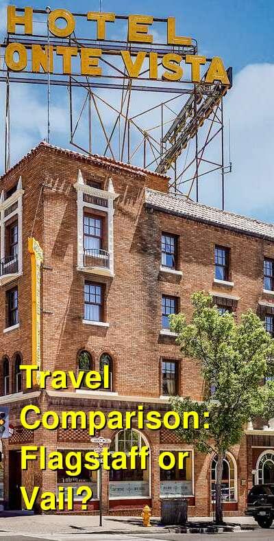 Flagstaff vs. Vail Travel Comparison