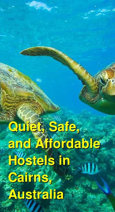 Quiet, Safe, and Affordable Hostels in Cairns, Australia | Budget Your Trip
