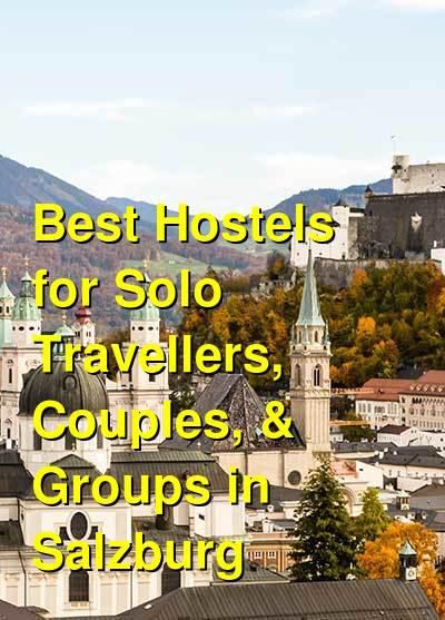 Best Hostels for Solo Travellers, Couples, & Groups in Salzburg | Budget Your Trip