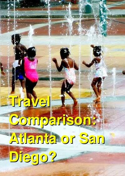 Atlanta vs. San Diego Travel Comparison